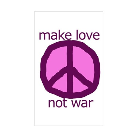 Make love. Not war. Rectangle Sticker