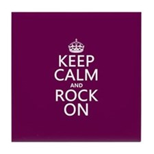 Keep Calm and Rock On Tile Coaster