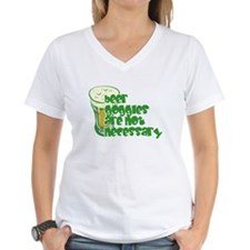 Beer Goggles Are Not Necessary Green Shirt