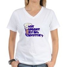 Beer Goggles Are Not Necessary Shirt