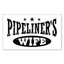 Pipeliner's Wife Decal