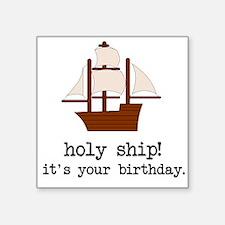 Holy Ship! Sticker