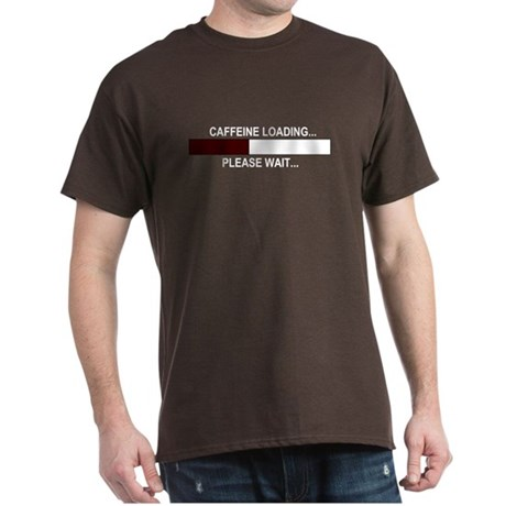 CAFFEINE LOADING... Dark T-Shirt
