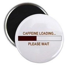 CAFFEINE LOADING... Magnet