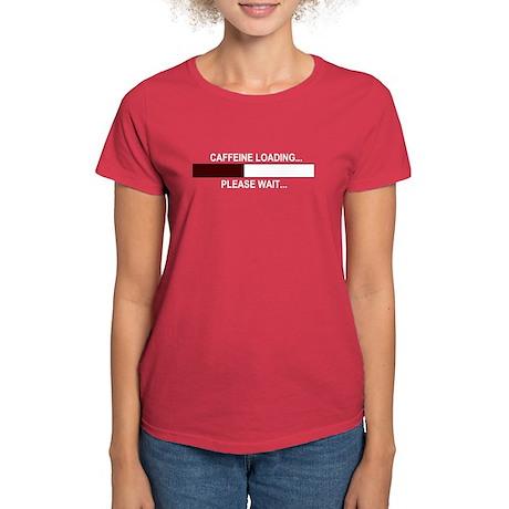 CAFFEINE LOADING... Women's Dark T-Shirt