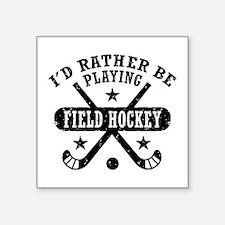 "Field Hockey Square Sticker 3"" x 3"""