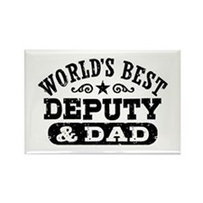 World's Best Deputy and Dad Rectangle Magnet