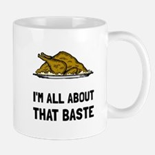 All About That Baste Mugs