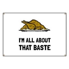 All About That Baste Banner