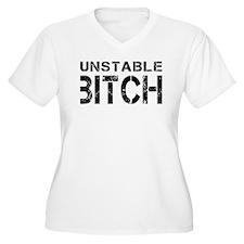 Unstable Bitch T-Shirt