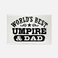 World's Best Umpire and Dad, Rectangle Magnet