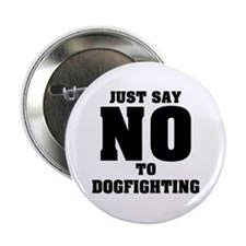 Say No to Dogfighting Button
