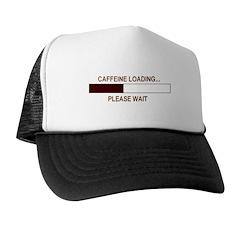 CAFFEINE LOADING... Trucker Hat
