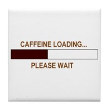 CAFFEINE LOADING... Tile Coaster