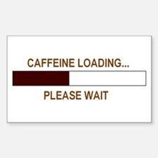 CAFFEINE LOADING... Rectangle Bumper Stickers