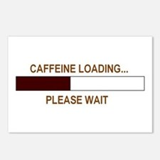 CAFFEINE LOADING... Postcards (Package of 8)