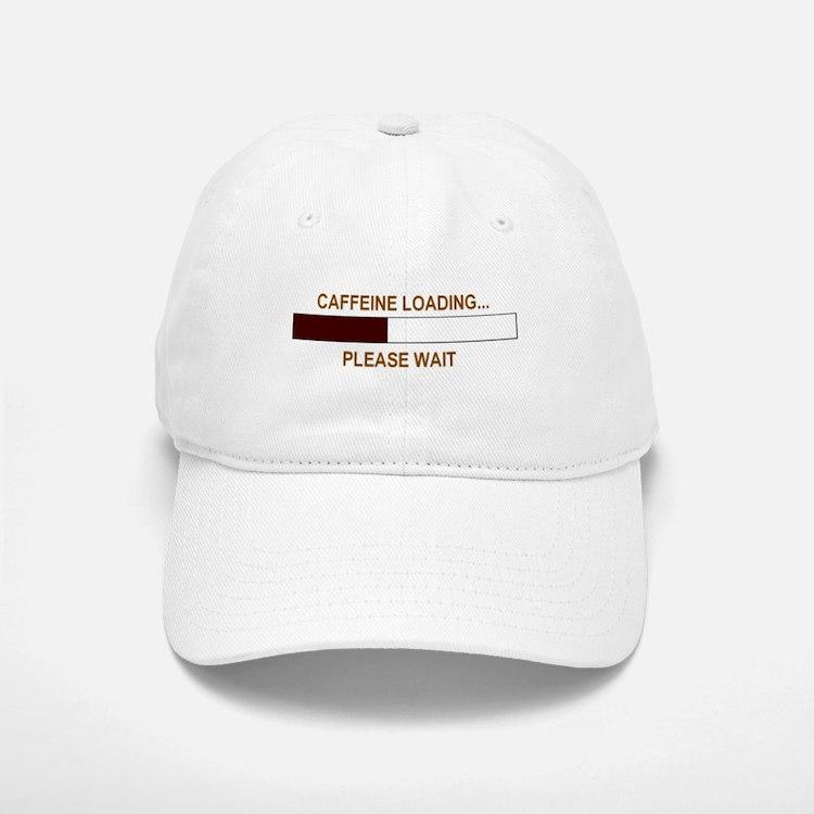 CAFFEINE LOADING... Baseball Baseball Cap