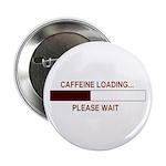 CAFFEINE LOADING... 2.25