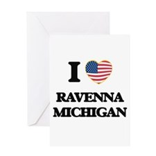 I love Ravenna Michigan Greeting Cards