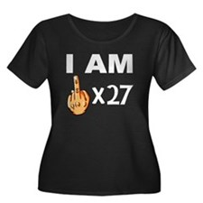 I Am Middle Finger Times 27 Plus Size T-Shirt
