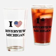 I love Riverview Michigan Drinking Glass