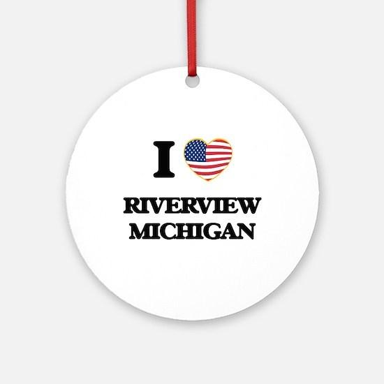 I love Riverview Michigan Ornament (Round)
