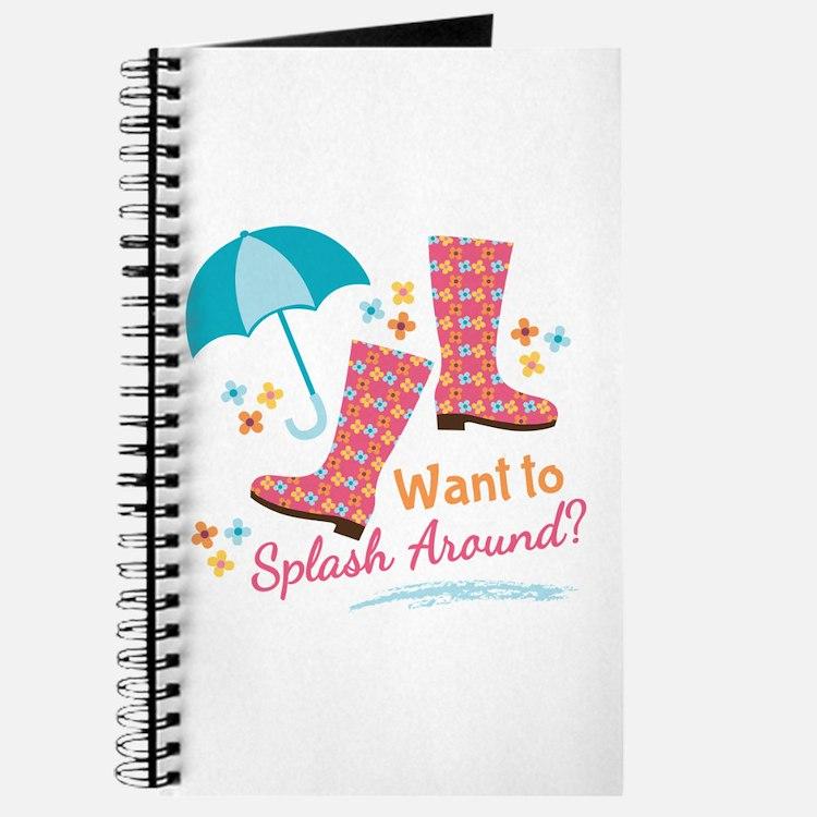 Want To Splash Around? Journal