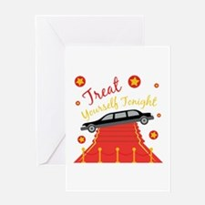 Treat Yourself Tonight Greeting Cards