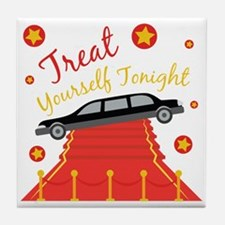 Treat Yourself Tonight Tile Coaster