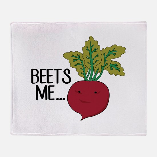 Beets Me... Throw Blanket