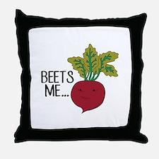 Beets Me... Throw Pillow