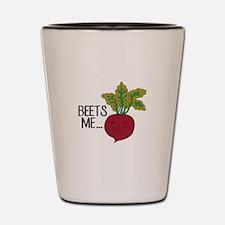 Beets Me... Shot Glass