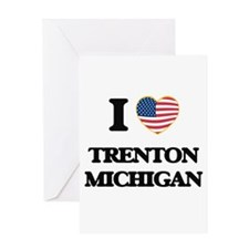 I love Trenton Michigan Greeting Cards