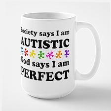 Autistic=Perfect Mugs
