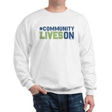 CommunityLivesOn Sweatshirt