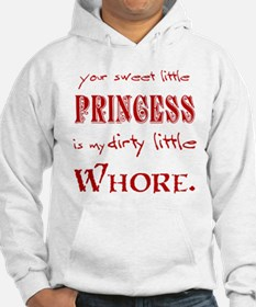 Dirty Little Whore Hoodie