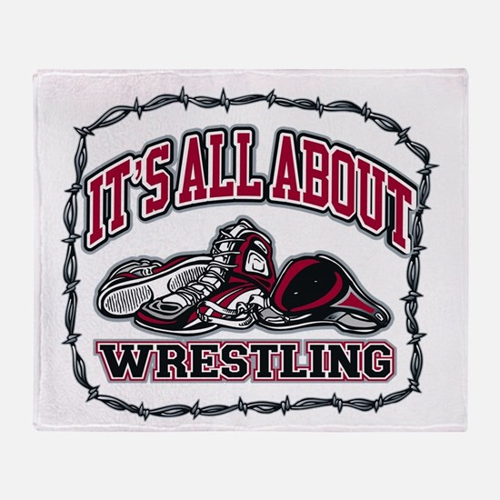 It's All About Wrestling Throw Blanket