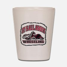 It's All About Wrestling Shot Glass