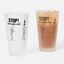 Stop! You're under a rest! Drinking Glass