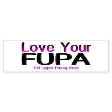 The FUPA Bumper Bumper Sticker