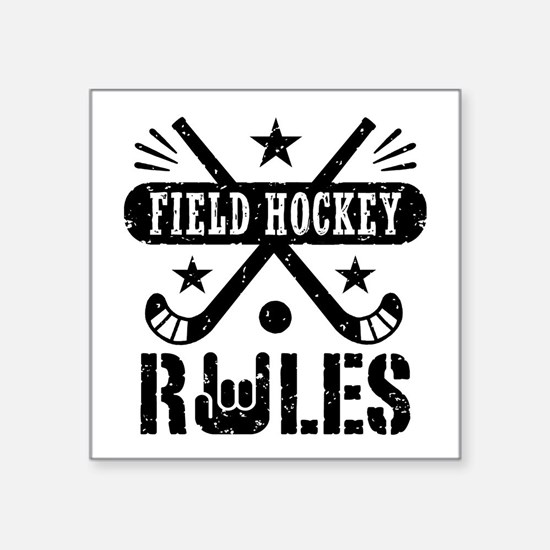 "Field Hockey Rules Square Sticker 3"" x 3"""
