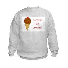 GIMME ICE CREAM Sweatshirt