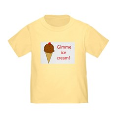 GIMME ICE CREAM T