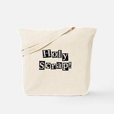 Holy Scrap! Tote Bag