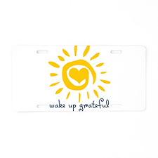 Wake Up Grateful Aluminum License Plate