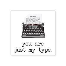 Just my Type Sticker