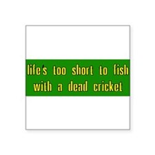"Cute Life short Square Sticker 3"" x 3"""