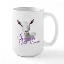 Saanen Goat Gotta Love 'em Mug