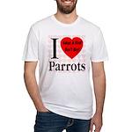 I Love Parrots Adopt A Bird D Fitted T-Shirt