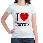 I Love Parrots Adopt A Bird D Jr. Ringer T-Shirt